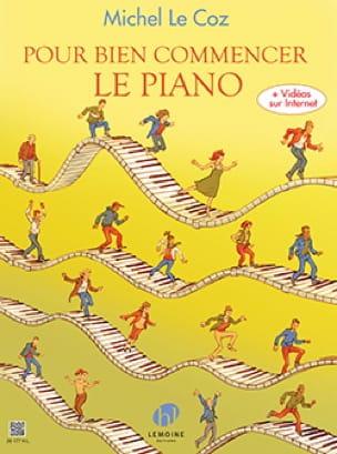 Pour bien commencer le piano - Michel LE COZ - laflutedepan.com