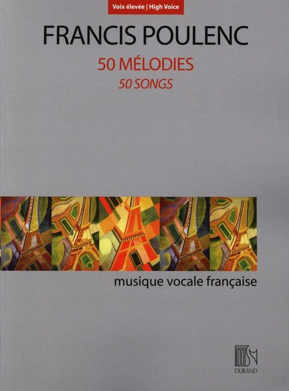 50 mélodies. Voix haute - POULENC - Partition - laflutedepan.com