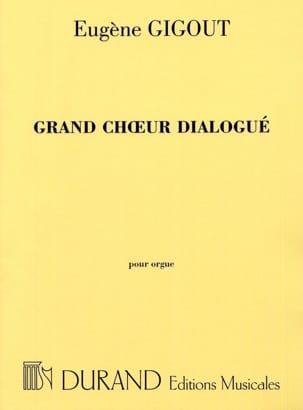 Grand Choeur Dialogué Eugène Gigout Partition Orgue - laflutedepan