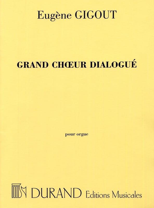 Grand Choeur Dialogué - Eugène Gigout - Partition - laflutedepan.com