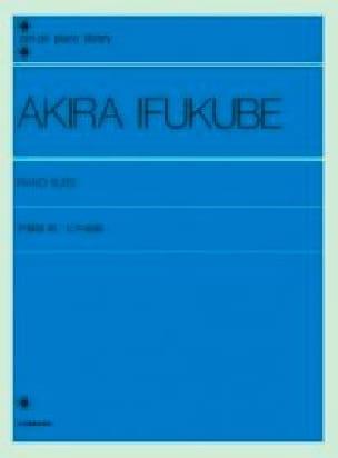 La Suite pour piano - Akira Ifukube - Partition - laflutedepan.com