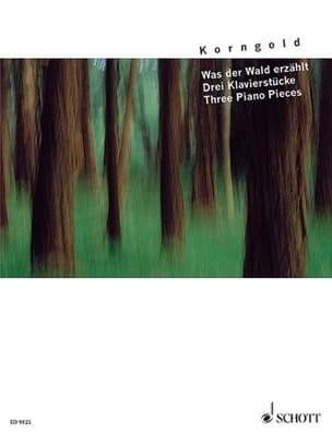 Was der Wald erzählt KORNGOLD Partition Piano - laflutedepan