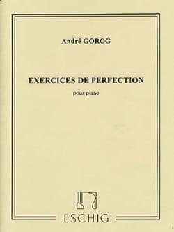 Exercices de perfection André Gorog Partition Piano - laflutedepan