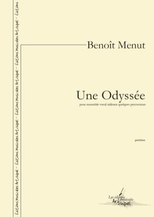 Une Odyssée Benoît Menut Partition Chœur - laflutedepan