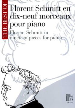 19 Morceaux pour piano Florent Schmitt Partition Piano - laflutedepan