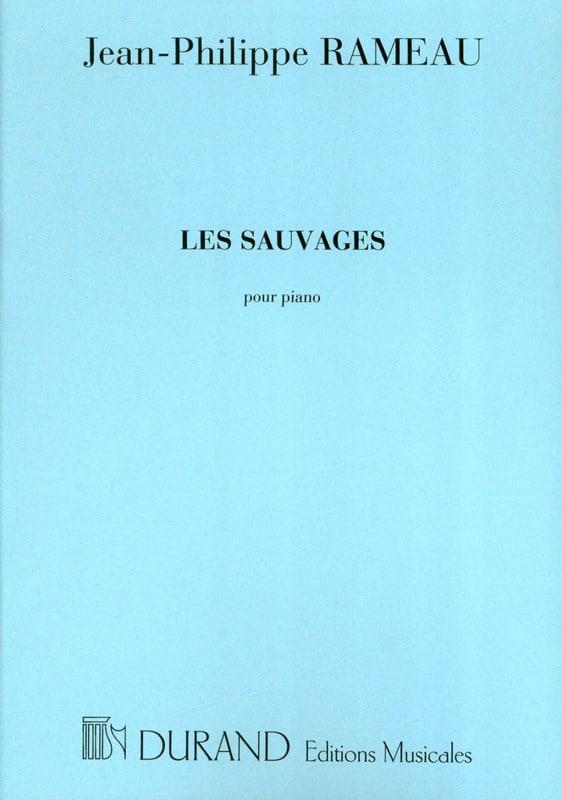 Les Sauvages - RAMEAU - Partition - Piano - laflutedepan.com