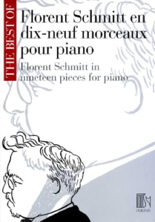 19 Morceaux pour piano - Florent Schmitt - laflutedepan.com
