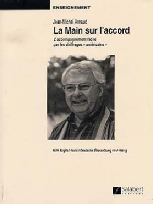 La Main sur L'accord Jean-Michel Arnaud Partition Piano - laflutedepan
