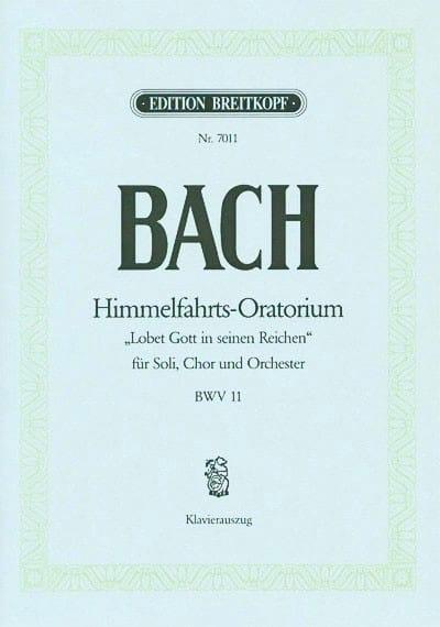 Himmelfahrts-Oratorium - BACH - Partition - Chœur - laflutedepan.com