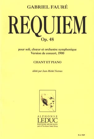 Requiem - Version 1900 FAURÉ Partition Chœur - laflutedepan