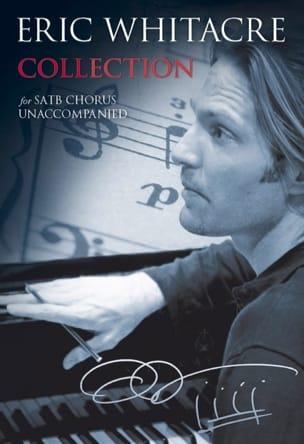 Collection Eric Whitacre Partition Chœur - laflutedepan