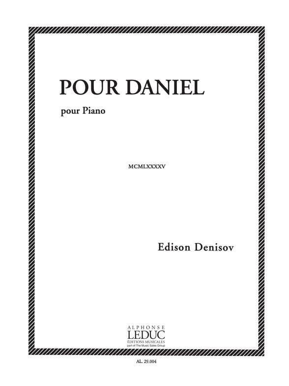 Pour Daniel - Edison Denisov - Partition - Piano - laflutedepan.com