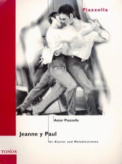Jeanne Y Paul Astor Piazzolla Partition Mélodies - laflutedepan