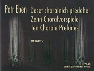 10 Préludes de Chorals Petr Eben Partition Orgue - laflutedepan