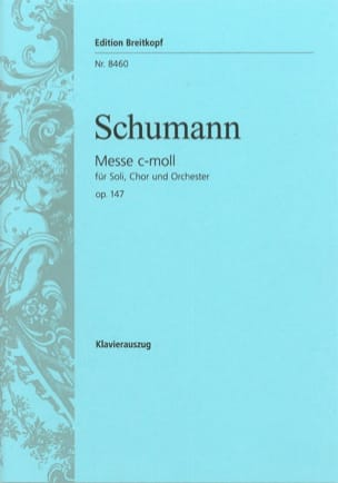 Messe Do Mineur - Opus 147 SCHUMANN Partition Chœur - laflutedepan
