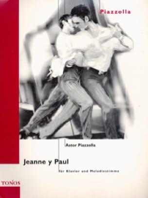 Jeanne Y Paul - Astor Piazzolla - Partition - laflutedepan.com