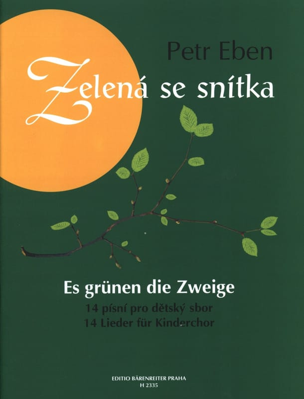 Zelena se Snitka - Petr Eben - Partition - Chœur - laflutedepan.com