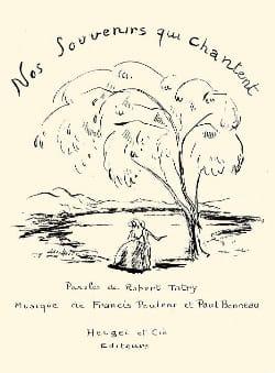 Nos Souvenirs Qui Chantent Poulenc Francis / Bonneau Paul laflutedepan