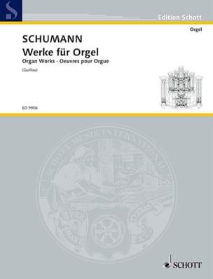 Werke Für Orgel SCHUMANN Partition Orgue - laflutedepan