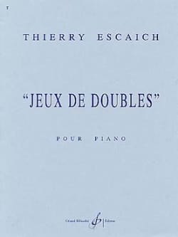 Jeux de Doubles Thierry Escaich Partition Piano - laflutedepan