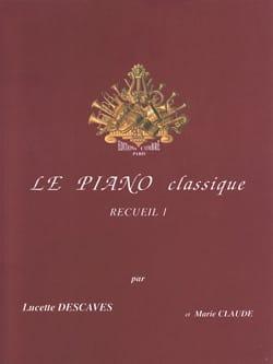 Le Piano Classique Volume 1 Lucette Descaves Partition laflutedepan