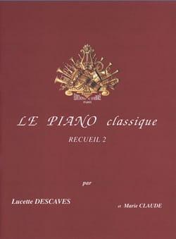 Le Piano Classique Volume 2 Lucette Descaves Partition laflutedepan