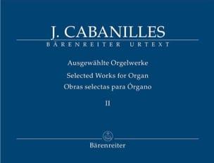 Ausgewählte Orgelwerke. Volume 2 Juan Cabanilles laflutedepan