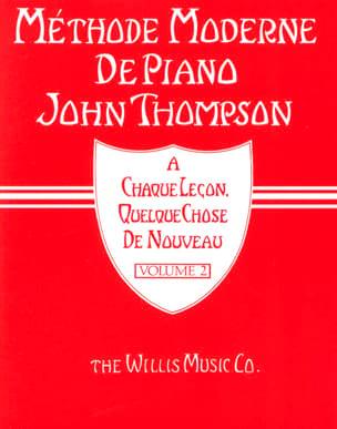 John Thompson - Modern Piano Method Volume 2 - Partition - di-arezzo.co.uk