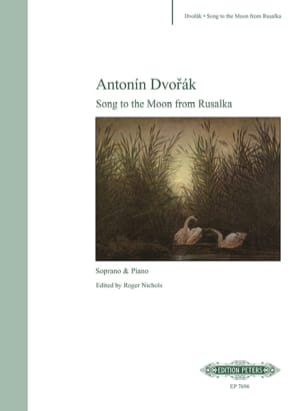 Song To The Moon. Rusalka DVORAK Partition Opéras - laflutedepan