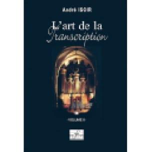 L'art de la Transcription Volume 2 - André Isoir - laflutedepan.com