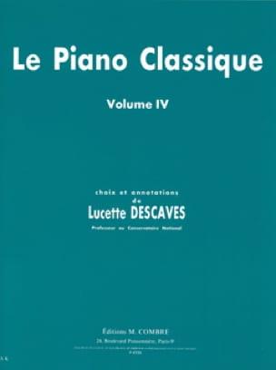 Le Piano Classique Volume 4 - Lucette Descaves - laflutedepan.com