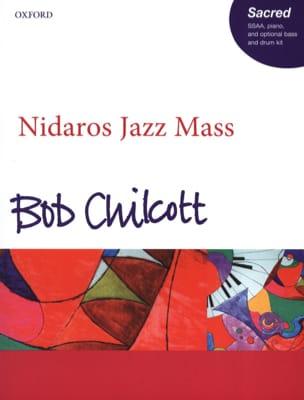 Bob Chilcott - Nidaros Jazz Mass (SSAA) - Partition - di-arezzo.com