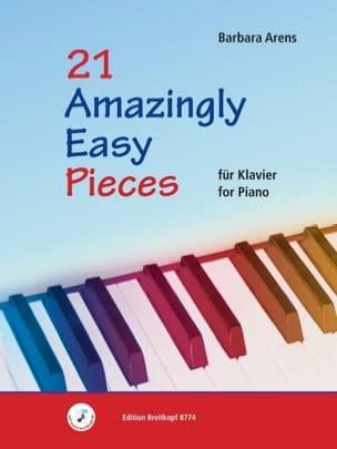 21 Amazingly easy pieces Barbara Arens Partition Piano - laflutedepan
