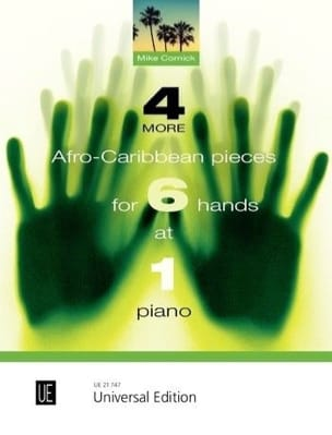 Mike Cornick - 4 more African-Caribbean pieces for 6 hands at 1 piano - Partition - di-arezzo.co.uk