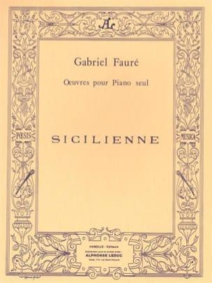 Sicilienne Opus 78 FAURÉ Partition Piano - laflutedepan