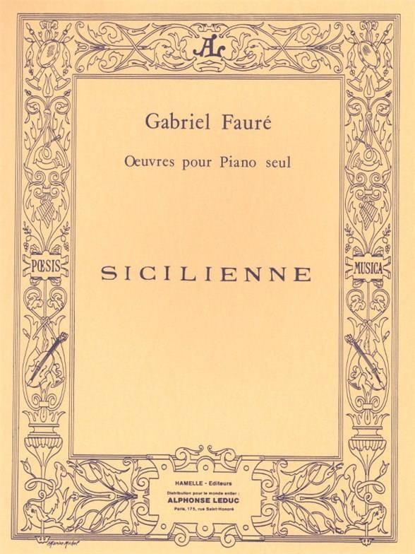 Sicilienne Opus 78 - FAURÉ - Partition - Piano - laflutedepan.com