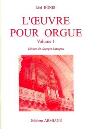 Oeuvre pour orgue Volume 1 Mel Bonis Partition Orgue - laflutedepan