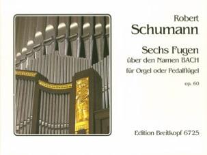 6 Fugues Opus 60 SCHUMANN Partition Orgue - laflutedepan
