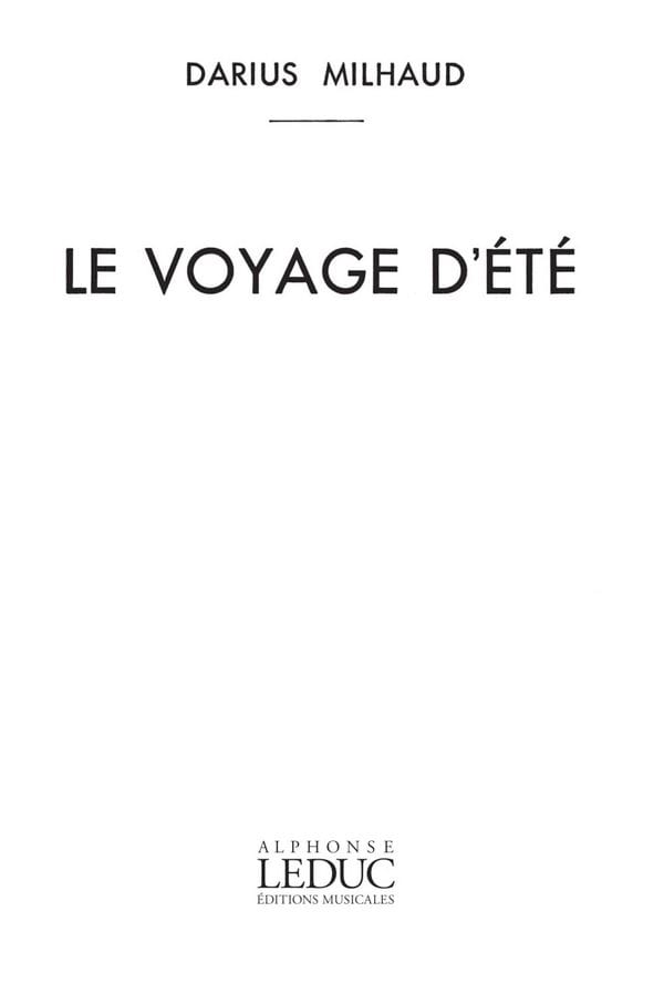 Le Voyage D'été - MILHAUD - Partition - Mélodies - laflutedepan.com