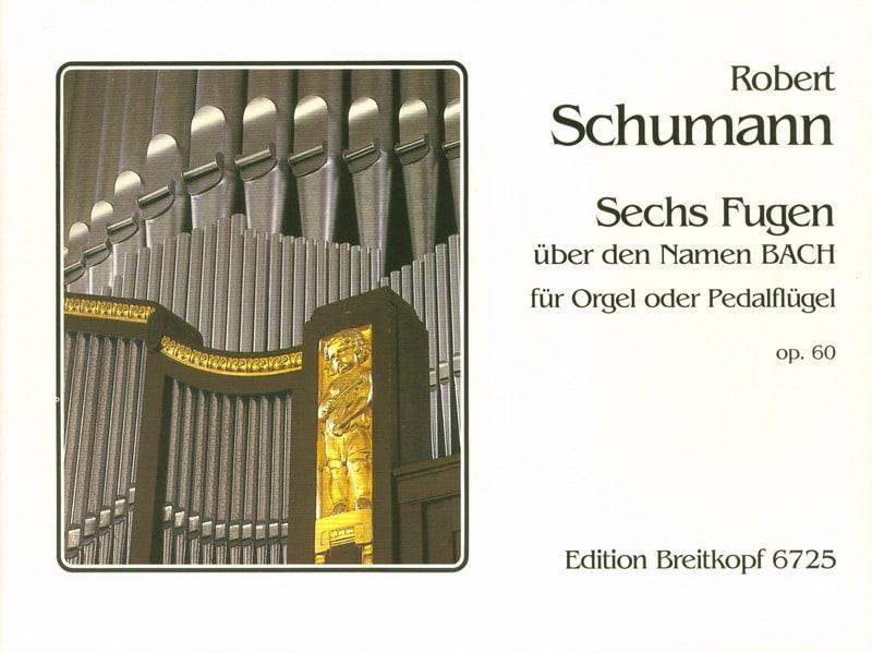 6 Fugues Opus 60 - SCHUMANN - Partition - Orgue - laflutedepan.com