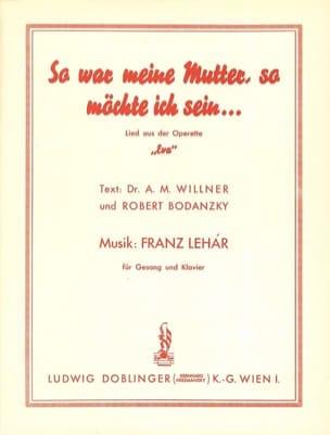 Franz Lehar - So war meine Mutter, so möchte ich sein. Eva - Partition - di-arezzo.co.uk