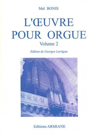 Oeuvre pour orgue Volume 2 Mel Bonis Partition Orgue - laflutedepan