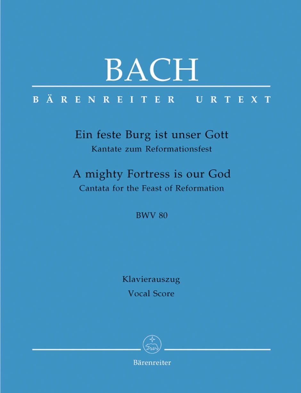 Ein Feste Burg Ist Unser Gott. Cantate Zum Reformationsfest. BWV 80 - laflutedepan.com