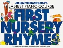 First Nursery Rhymes John Thompson Partition Piano - laflutedepan