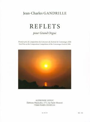 Reflets Jean-Charles Gandrille Partition Orgue - laflutedepan