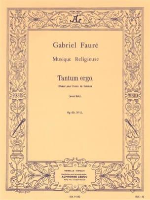 Tantum Ergo Opus 65-2 - FAURÉ - Partition - Chœur - laflutedepan.com