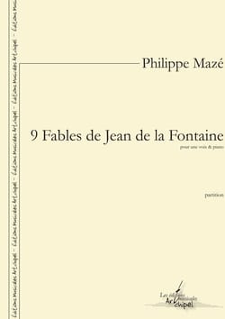 9 Fables de Jean de la Fontaine Philippe Mazé Partition laflutedepan