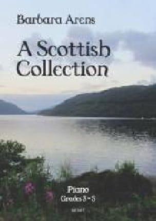 A Scottish Collection. Grades 3-5 - Barbara Arens - laflutedepan.com
