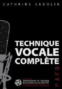 Technique Vocale Complète Cathrine Sadolin Partition laflutedepan