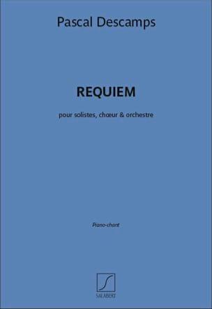 Requiem - Pascal Descamps - Partition - Chœur - laflutedepan.com